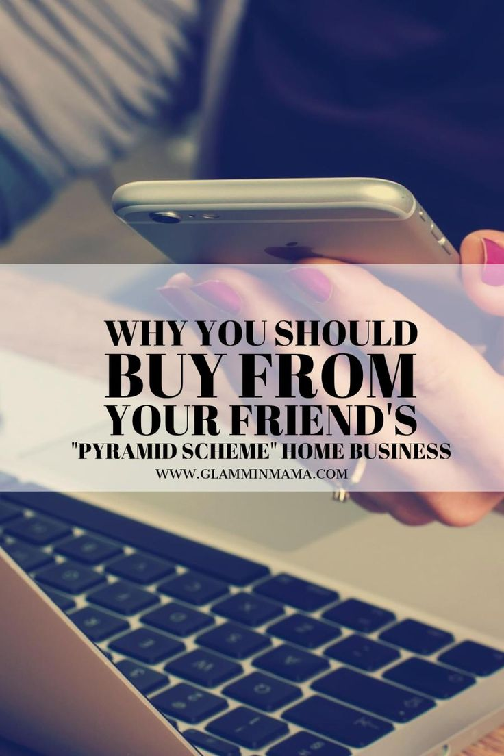 """Why you should buy from your friend's """"pyramid scheme"""" home business"""
