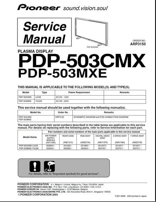 Pioneer PDP-503CMX and PDP-503MXE , ARP-3150 (2003 published),Kuro Plasma TV Service Manual 100 per cent DOWNLOAD