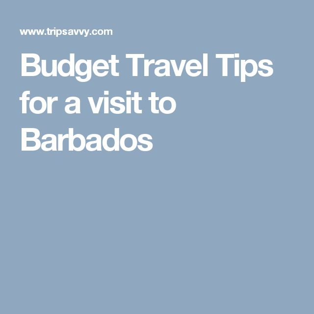 Budget Travel Tips for a visit to Barbados