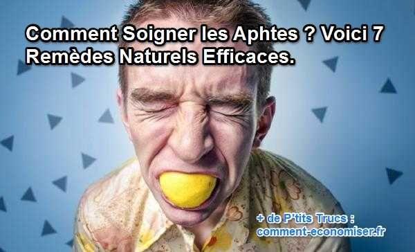 Comment Soigner les Aphtes ? Voici 7 Remèdes Naturels Efficaces.