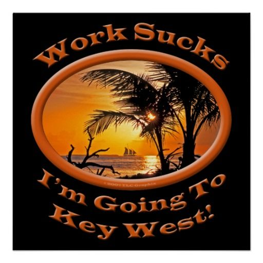 =>Sale on          Funny Travel Im Going To Key West Work Sucks Sun Posters           Funny Travel Im Going To Key West Work Sucks Sun Posters We have the best promotion for you and if you are interested in the related item or need more information reviews from the x customer who are own of th...Cleck Hot Deals >>> http://www.zazzle.com/funny_travel_im_going_to_key_west_work_sucks_sun_poster-228311848907849455?rf=238627982471231924&zbar=1&tc=terrest