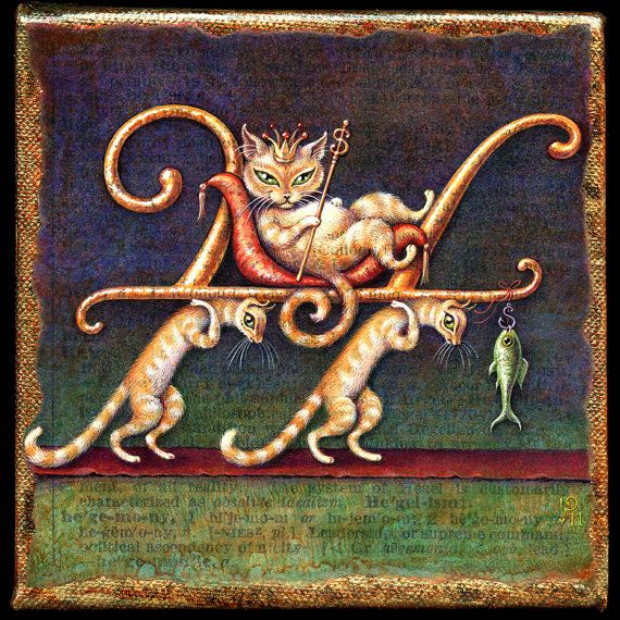 A smug feline monarch (holding a scepter shaped like a dollar sign) is carried on a litter by two long-suffering subjects. Before the mistreated minions, a fish dangles on a hook, their ever-elusive reward. The figures together form a letter H for hegemony, heartlessness, heaviness, hopelessness... or what have you. Signed archival giclée print REPRODUCTION of an original painting, executed in acrylics over a collaged background of text (scanned from an old dictionary, including the…