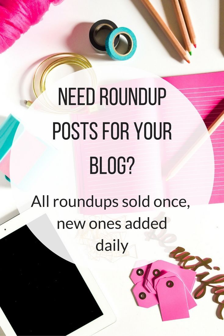 New roundups added daily. Need a roundup post for your cooking, lifestyle or parenting blog? Each round up sold once, when its sold its gone