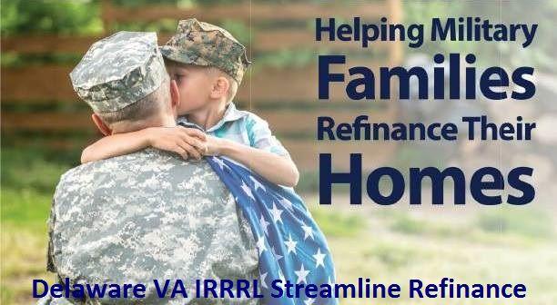 Delaware VA IRRRL Refinance Loan