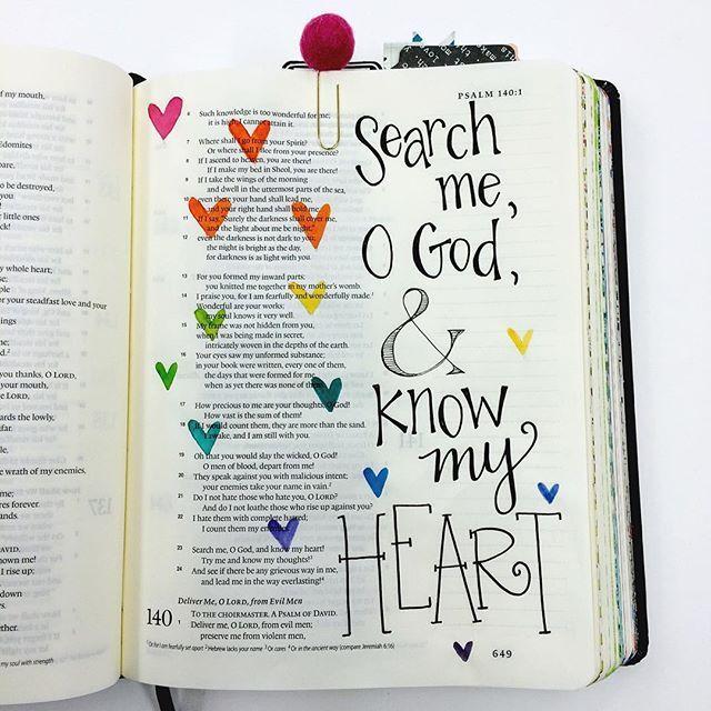 """Psalm 139:23 ❤️ """"ESCUDRIÑA"""" mi corazón oh Dios."""