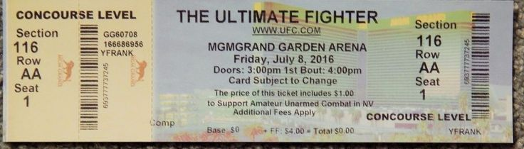 UFC ULTIMATE FIGHTER  ORIGINAL USED TICKET MGM LAS VEGAS, JULY 8 2016 #ULTIMATEFIGHTER
