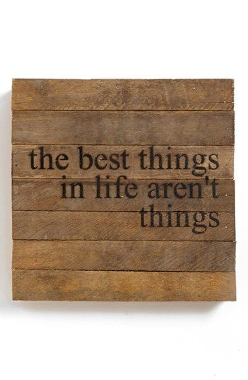 'The Best Things in Life'