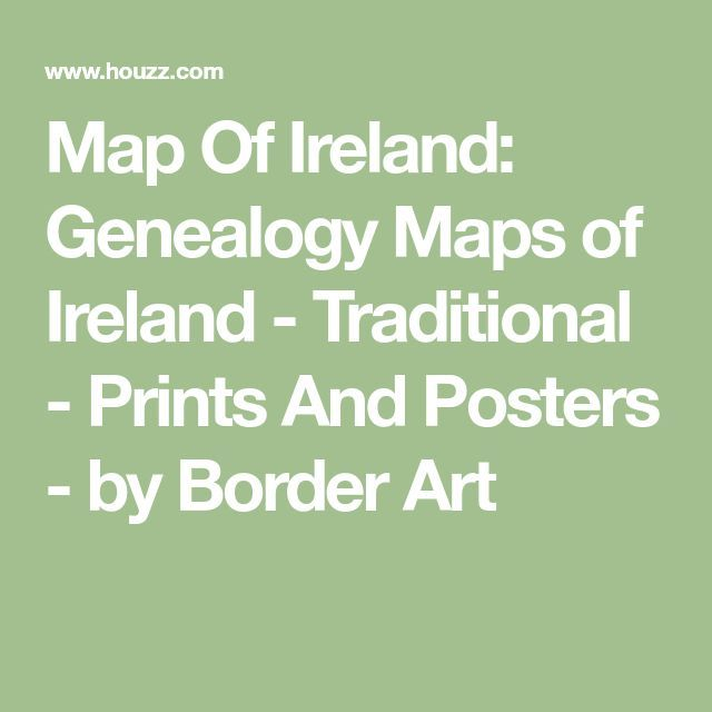 Map Of Ireland: Genealogy Maps of Ireland - Traditional - Prints And Posters - by Border Art