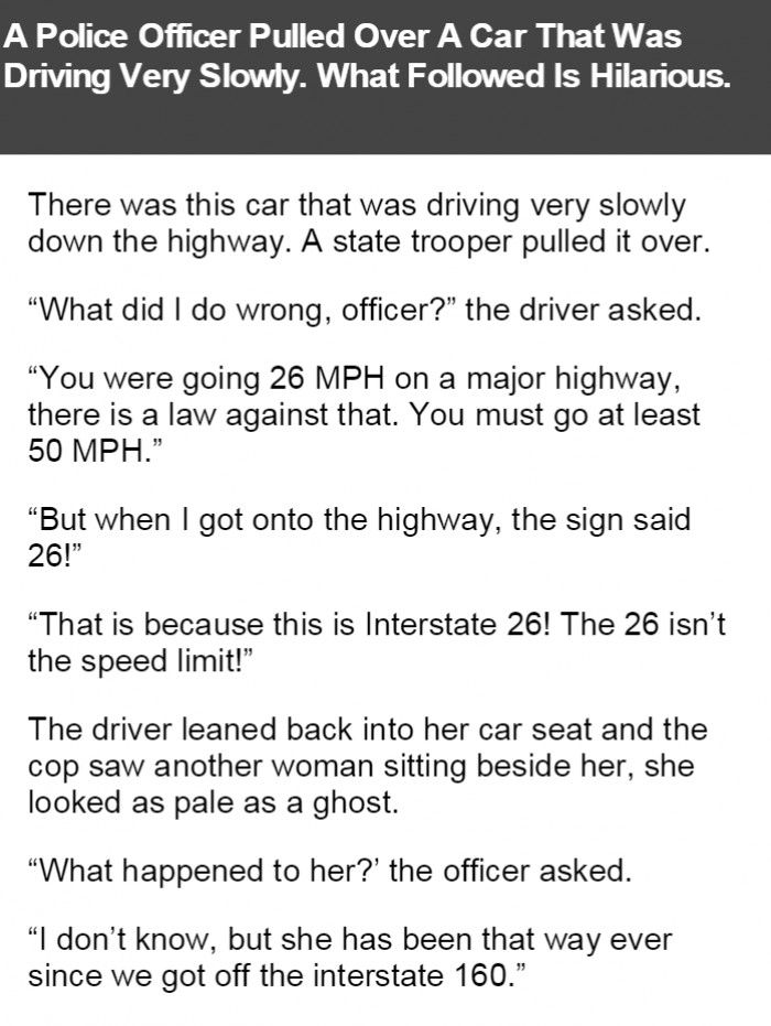 A Police Officer Pulled Over A Car That Was Driving Very Slowly. What Followed Is Hilarious.
