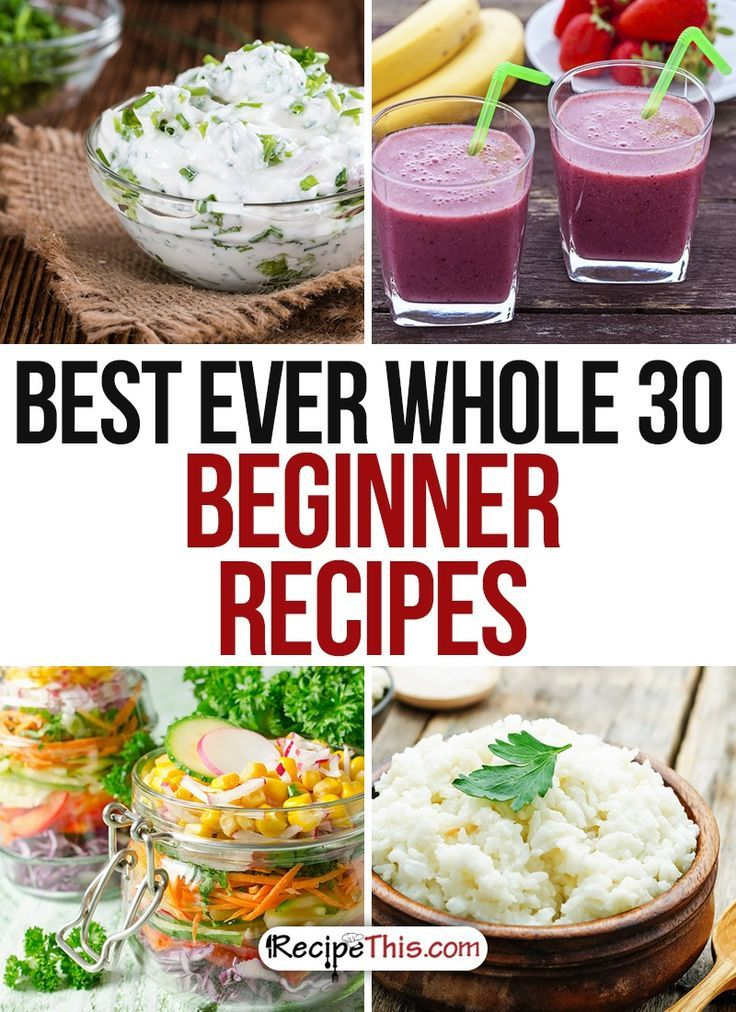 Whole 30 Recipes   xxxx Best Ever Whole 30 Beginner Recipes For Surviving The Whole 30 from RecipeThis.com