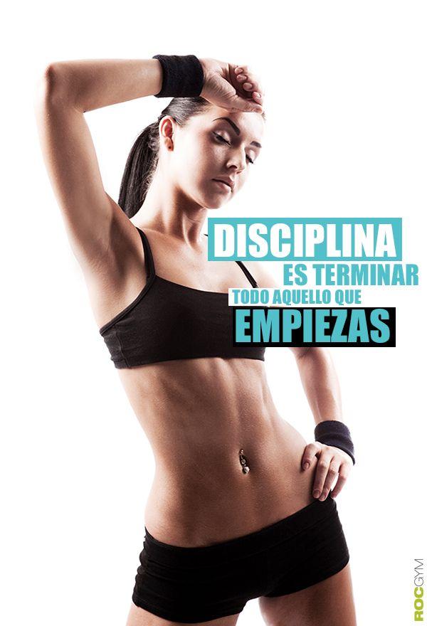 Disciplina es terminar todo aquello que empiezas. #Motivacion #Disciplina