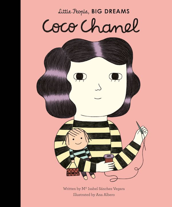 Coco Chanel by Isabel Sanchez Vegara, illustrated by Ana Albero.