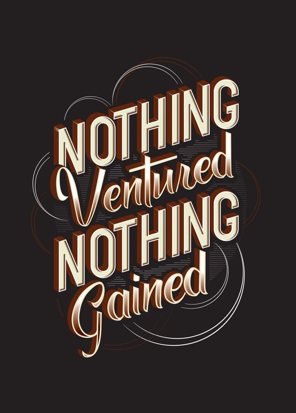 Nothing ventured nothing gained origin