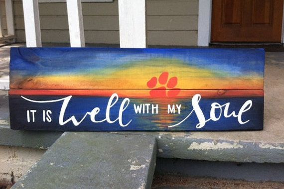 Clemson / It Is Well With My Soul / Painting of a Sunset with Clemson Paw / Clemson Gift