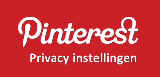 Privacy instellingen Pinterest. In deze #Pinterest #privacy instellingen handleiding leggen we de belangrijkste privacy instellingen voor Pinterest uit.