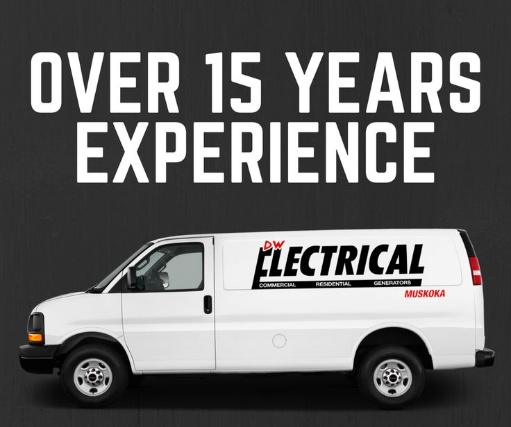 With over 15 years experience, DW Electrical Muskoka is a company you can trust for all your electrical needs!