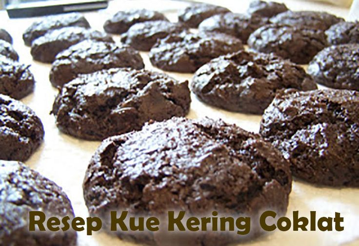Resep Kue Coklat Sedia Aneka Kue Kering Lebaran, Aneka Resep Kue Kering