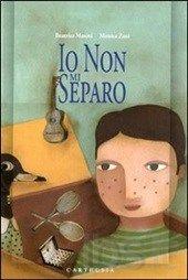 """Il distacco non è mai facile. Anche se poi tutto si ricompone, anche se siamo sicuri dei nostri legami. Posso solo immaginare la sofferenza di un bambino o di una bambina ad una separazione più definitiva, ad un cambiamento più radicale dei suoi legami, delle sue certezze. Pensando a questo mi è tornato in mente il brano di un libro per bambini, incontrato per caso in libreria, che si intitola """"Io non mi separo"""", di Masini Beatrice e Zani Monica, Carthusia Editore"""