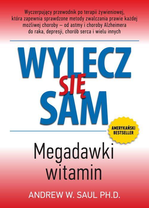 """Książka """"Wylecz się sam"""" nareszcie dostępna jest w języku polskim! To prawdziwa…"""