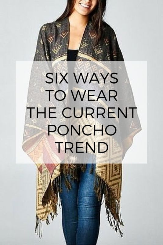 6 Ways to Wear the Current Poncho Trend | eBay