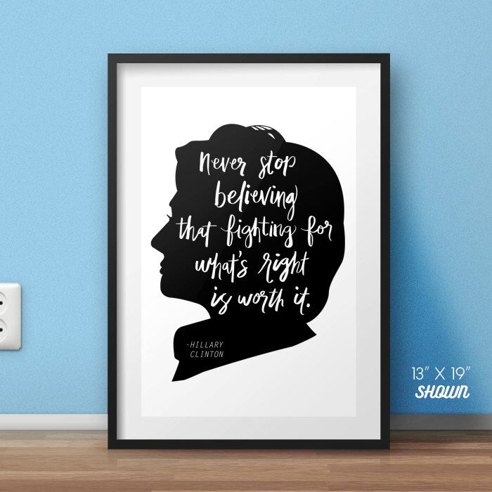 Hillary Clinton poster, Hillary Clinton, Clinton quote, motivational poster, famous quotes, Hillary quotes, famous posters, politics print by HommeSurLaLune on Etsy https://www.etsy.com/listing/477340504/hillary-clinton-poster-hillary-clinton