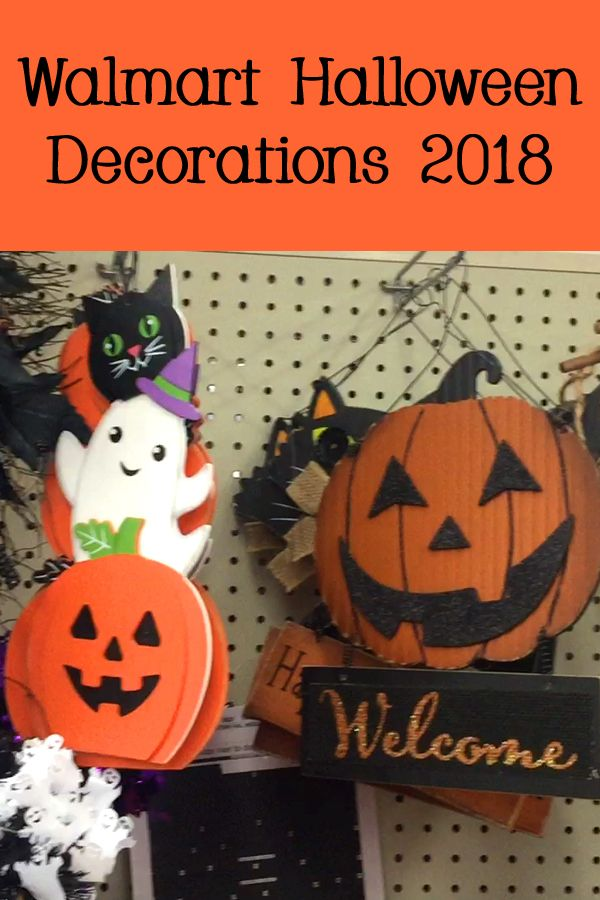 See what Halloween decorations Walmart is selling in 2018 Get