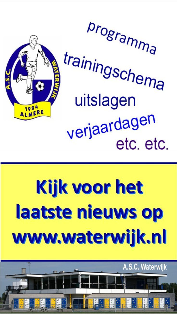 Programma, trainingschema, uitslagen, verjaardagen, etc. etc. Kijk voor het laatste nieuws op www.waterwijk.nl