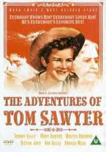 The Adventures of Tom Sawyer is a 1938 American drama film directed by Norman Taurog. The screenplay by John V.A. Weaver was based on the classic 1876 novel by Mark Twain. The picture was the first film version of the novel to be made in color.