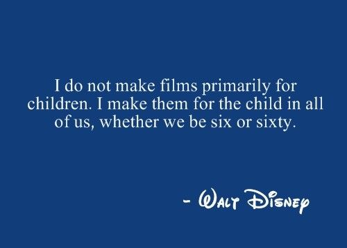 absolutely :): Disney Film, Disney Quotes, Walt Disney, Waltdisney, Disney 3, Watches Disney Movies, Inner Child, I Love Disney, Kid