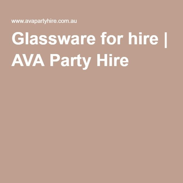 Glassware for hire | AVA Party Hire