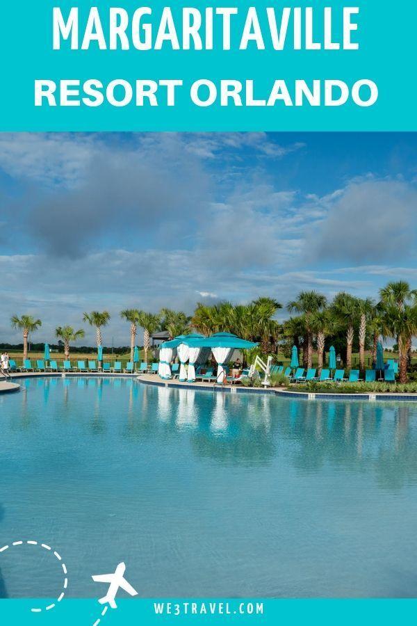 Island vibes near Disney at the new Margaritaville Resort