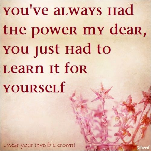 """You've always had the power my dear, you just had to learn it for yourself"". ~Glinda-Wizard of Oz ‪#‎quote‬ Be Balanced. Be Natural. Be You ~ Omved"