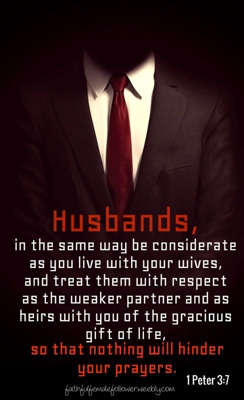#bible verse #daily devotional #devotionals #husband and wife verse #husband quote #husband and wife quote #husband respect #wife respect #Jesus #God #Godly husband #Godly wife #prayer #gift of life #considerate #heirs