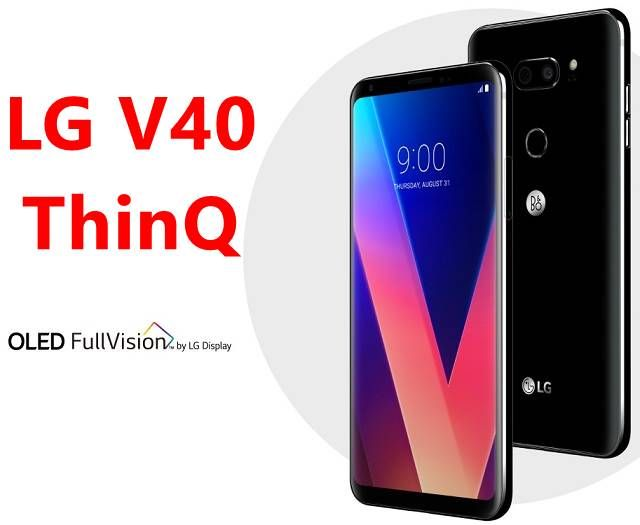 LG V40 ThinQ | Android | Release date, Lg display, Verizon