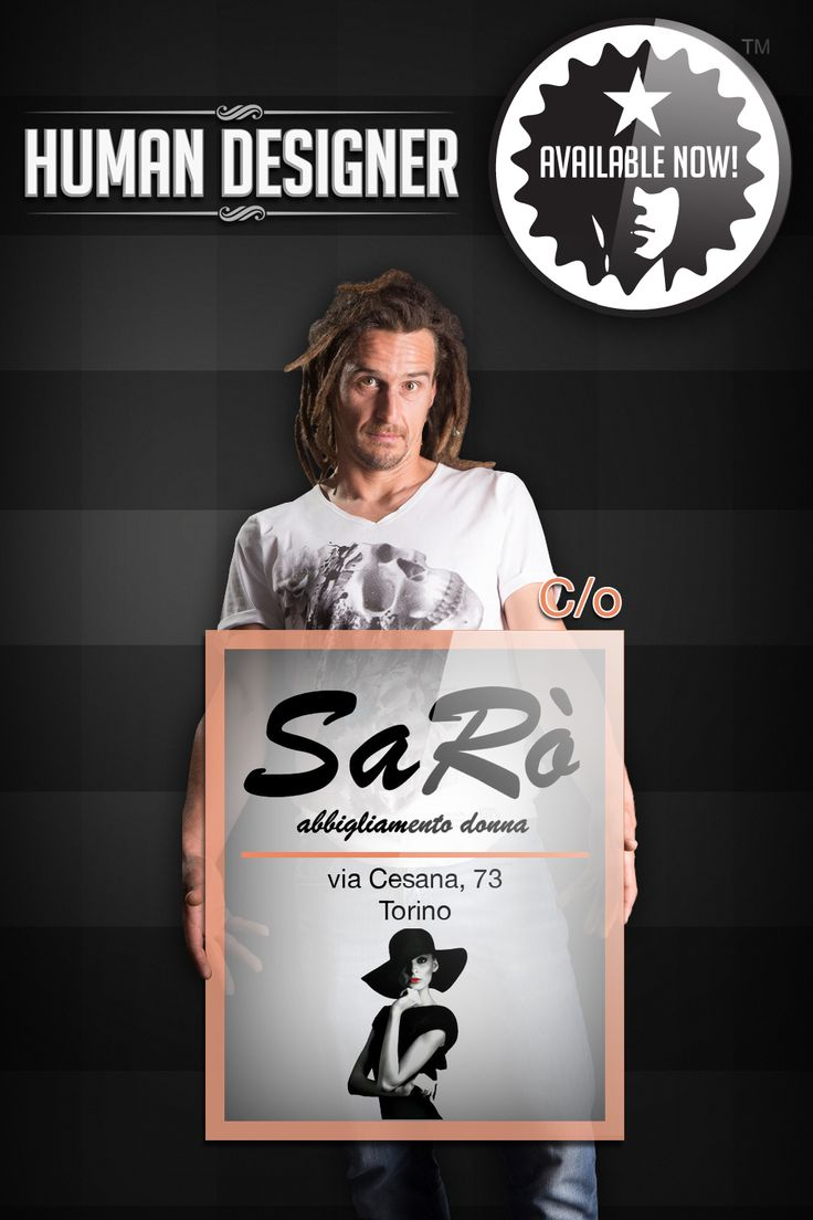 Trovi la Collezione Esordio di HUMAN DESIGNER da SARO' - Torino