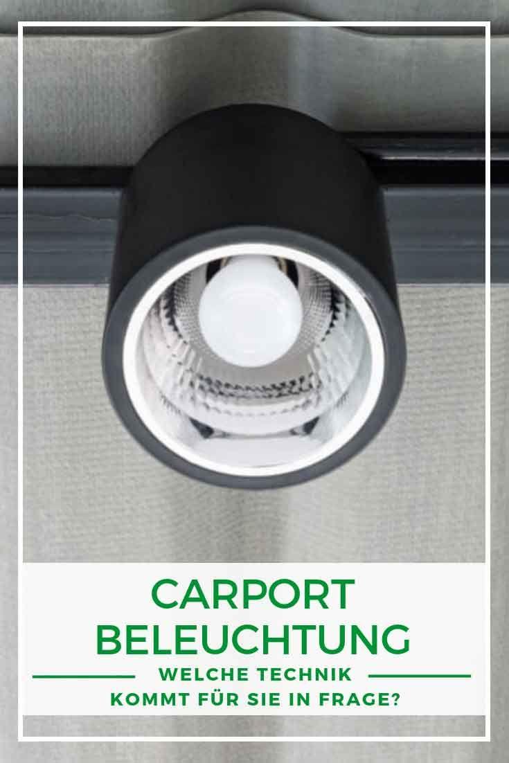 Carport Licht Damit Sie Ihr Auto Schnell Und Sicher Im Carport Abstellen Konnen Ist Gute Sicht Notig Licht Brauc Beleuchtung Carport Doppelcarport