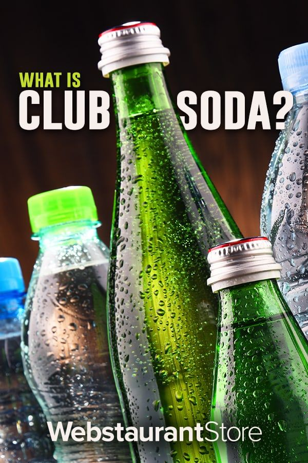 Seltzer Water Club Soda And Tonic Explained Club Soda Drinks Club Soda Seltzer Water