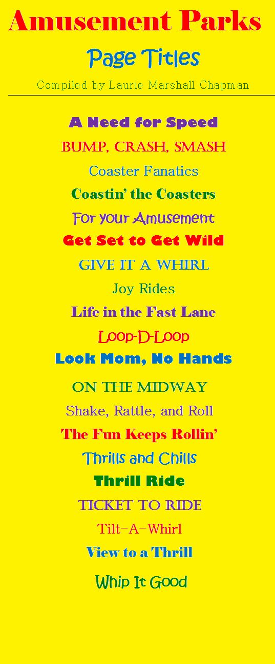 Amusement Parks Scrapbook Page Titles