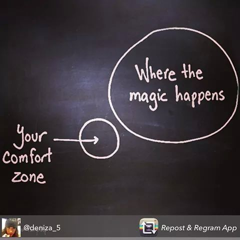 Time to get out of your comfort zone!