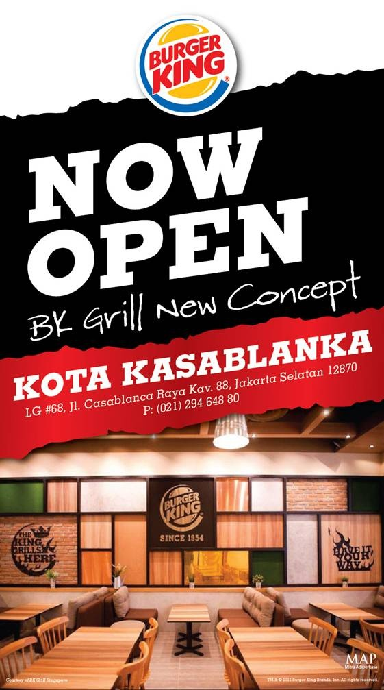 BURGER KING - NOW OPEN & Grilling with a fresh new concept at KOTA  KASABLANKA!