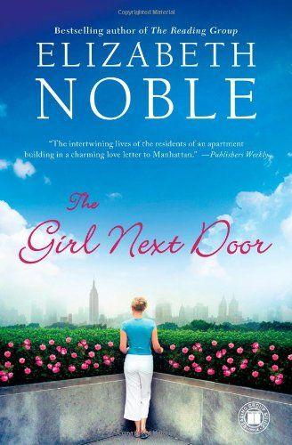 The Girl Next Door: A Novel by Elizabeth Noble http://www.amazon.com/dp/B003JTHU2A/ref=cm_sw_r_pi_dp_Kuilub0DXCX8B