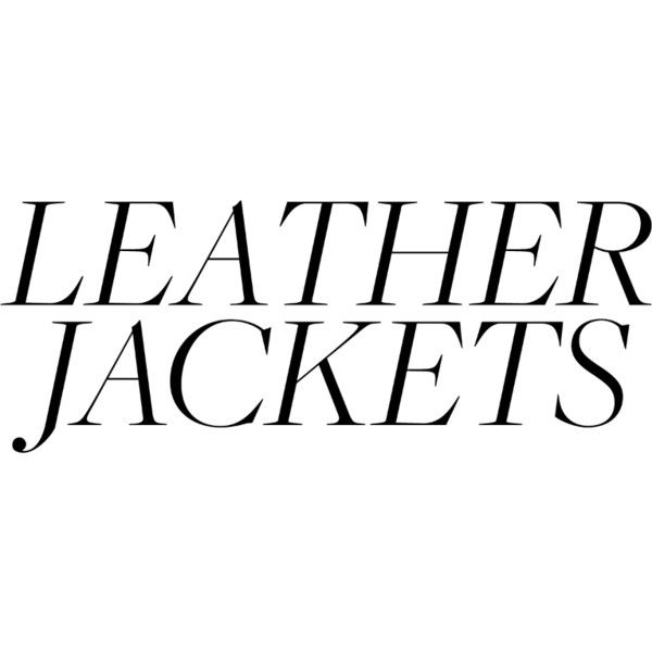 Leather Jackets found on Polyvore featuring text, article, backgrounds, words, filler, magazine, phrase, quotes and saying