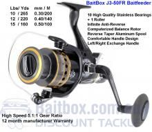 If you are looking for a reel that provides high end performance at an affordable value, BaitBox's J3-30FR or J3-50FR Bait-Feeder is the answer.