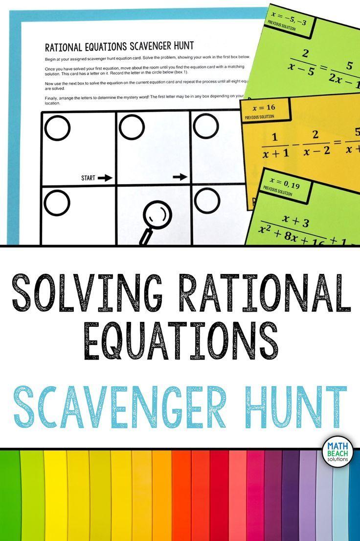 Solving Rational Equations Scavenger Hunt Activity In 2020 Equations Solving Algebra Worksheets