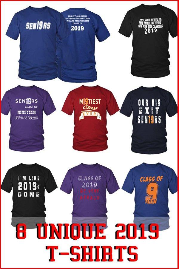 872df642c 8 Unique Class of 2019 T-shirts - My Class Shop #classof2019tshirts  #classof2019 #classof2019shirts