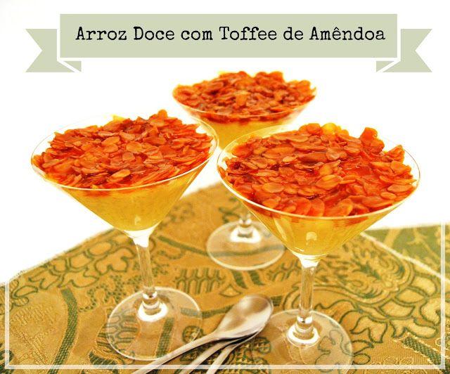 Sweet Gula: Arroz Doce com Toffee de Amêndoa