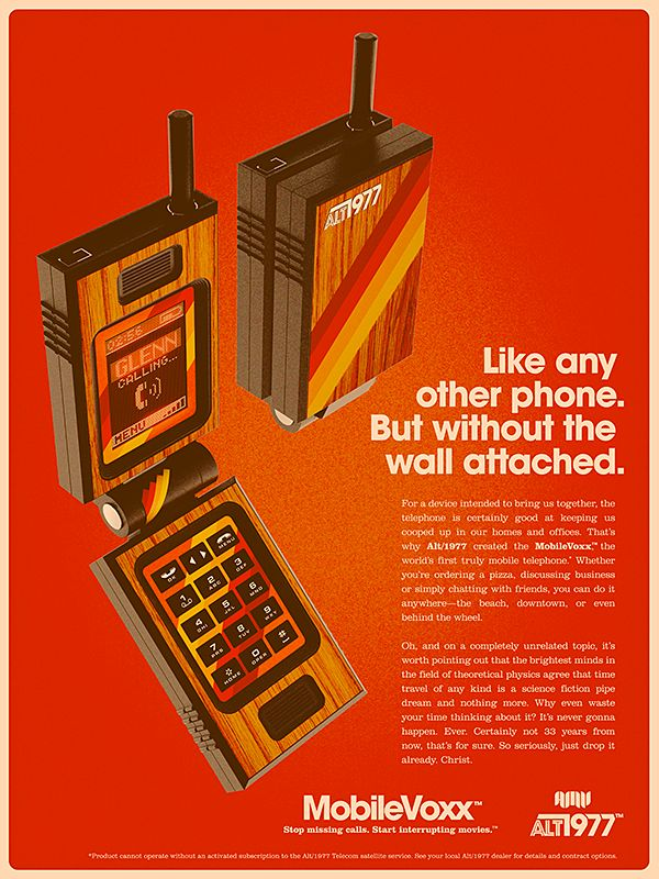 ALT/1977: WE ARE NOT TIME TRAVELERS.  Cell phone advertising envisioned for the 70s.  Other products, too.