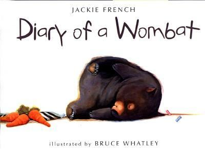 Diary of a Wombat by Jackie French -- Wombats are cuddly-looking, slow-moving Australian animals. Their favorite activities are eating, sleeping, and digging holes. Here, is the tongue-in-cheek account of a busy week; eating, sleeping, digging holes . . . and training its new neighbors, a family of humans, to produce treats on demand.