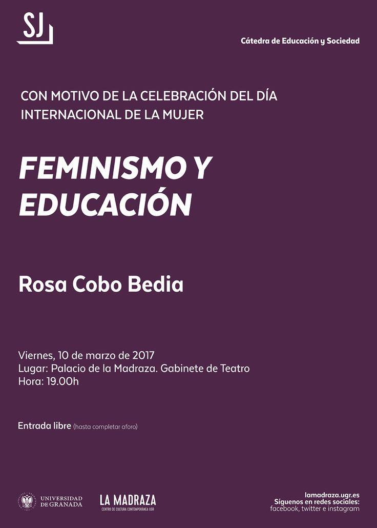 """Hoy,a las 19h,en #LaMadraza  y con motivo de la celebración del Día Internacional de la Mujer, tendrá lugar la conferencia """"Feminismo y Educación"""", impartida por """"Rosa Cobo Bedia"""". Entrada libre hasta completar aforo. Organiza:  Cátedra de Educación y Sociedad. http://lamadraza.ugr.es/evento/conferencia-feminismo-y-educacion/ #FeminismoYEducación #EducaciónYSociedadUGR #FeminismoUGR"""