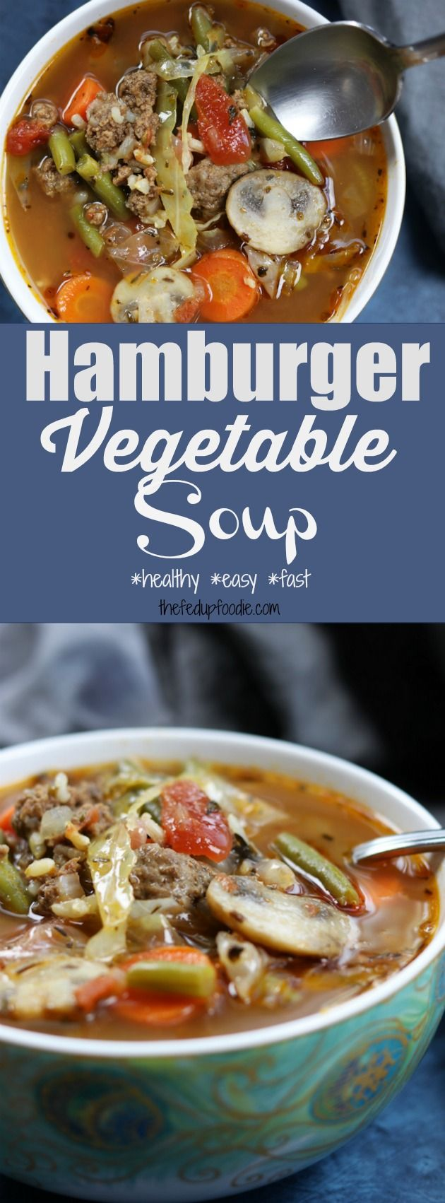 Hamburger Vegetable Soup recipe is warm, satisfying and full of healthy veggies. With just a few steps and simple ingredients it is the best easy meal for chilly nights. Hearty, crock pot, slow cooker, skinny, diet, quick, homemade, gluten-free, ground hamburger, beef, cabbage, tomatoes and beef broth. https://www.thefedupfoodie.com